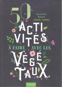 Christelle Bonnal_50 activités à faire avec les végétaux_Les Petites Herbes
