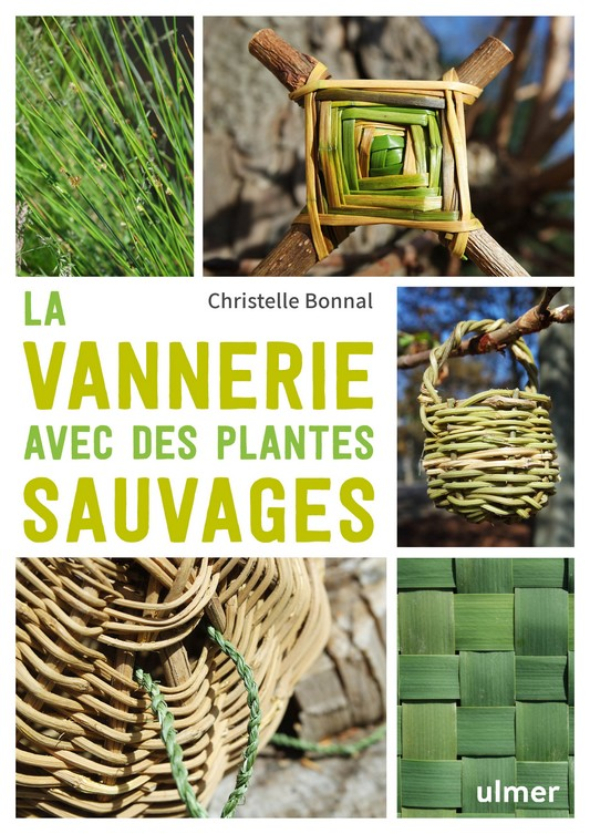 La vannerie avec des plantes sauvages Christelle Bonnal Les Petites Herbes